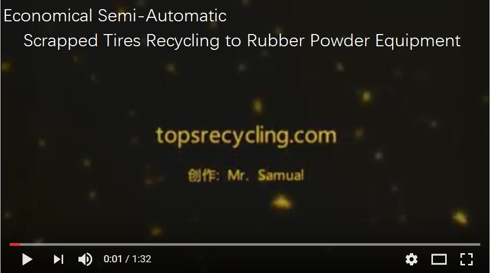 Economical Semi-Automatic Scrapped Tires Recycling to Rubber Powder Equipment.jpg